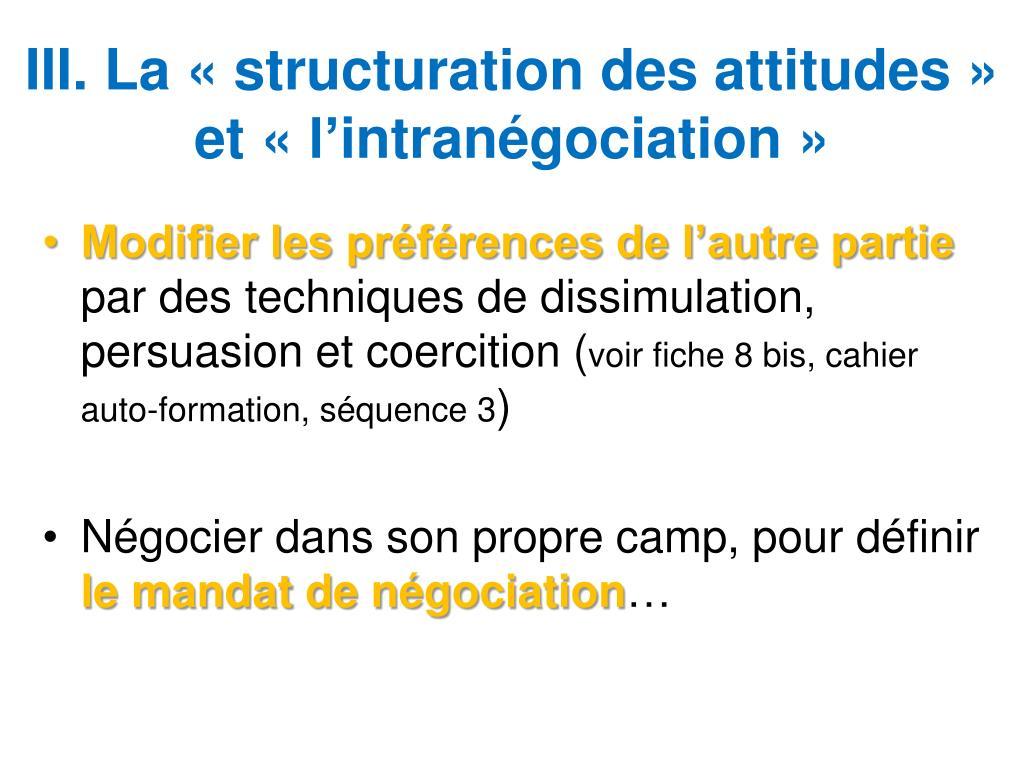 III. La «structuration des attitudes» et «l'