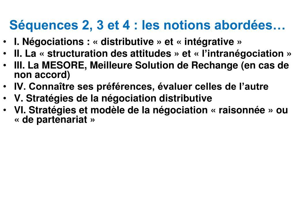 Séquences 2, 3 et 4 : les notions abordées…