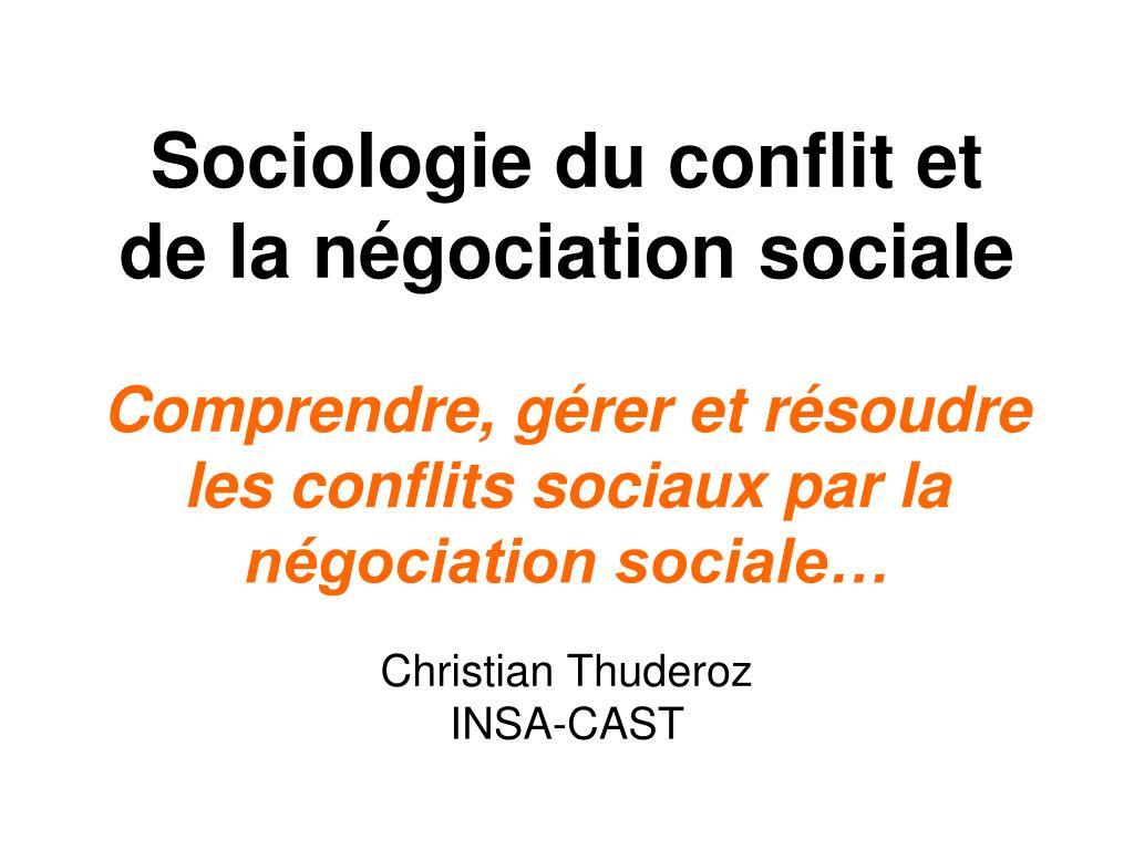 Sociologie du conflit et de la négociation sociale