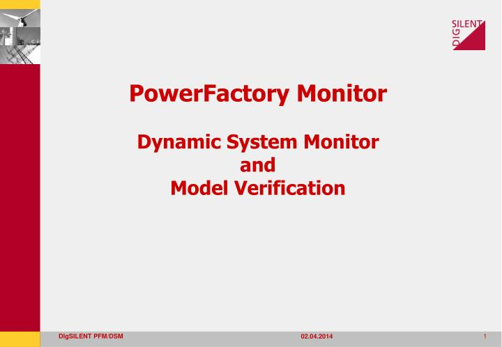powerfactory monitor dynamic system monitor and model verification n.