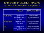 endpoints in decision making clinical trials and patient management