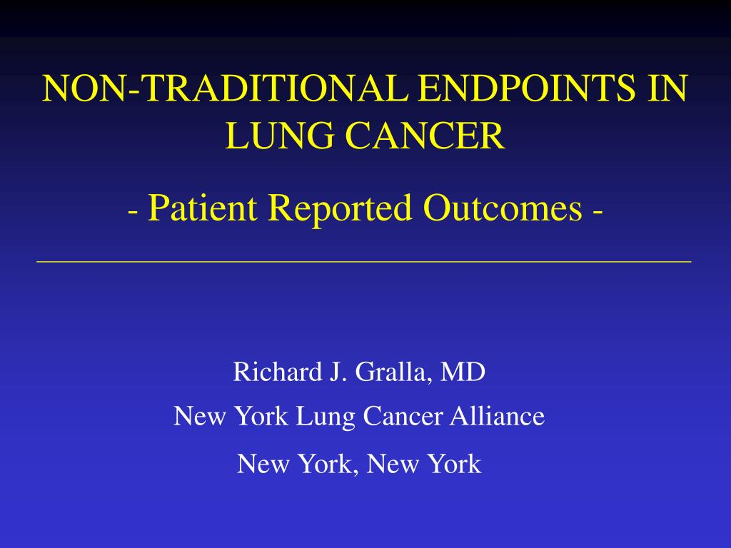 non traditional endpoints in lung cancer patient reported outcomes l.