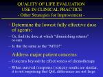 quality of life evaluation use in clinical practice other strategies for improvement
