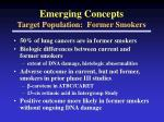 emerging concepts target population former smokers