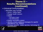 theme ii results recommendations continued1