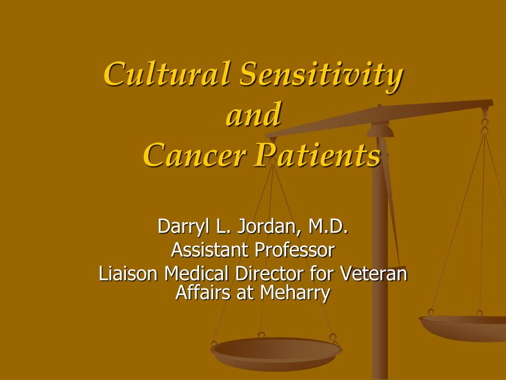 cultural sensitivity and cancer patients l.