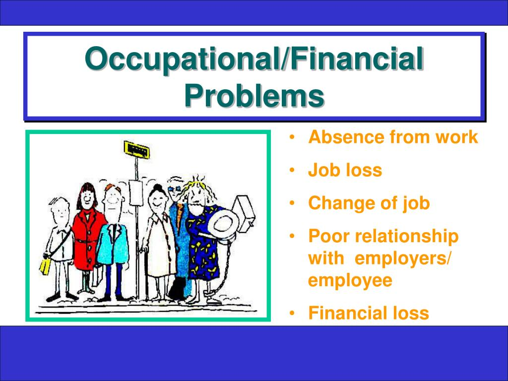 Occupational/Financial Problems