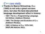 c case study