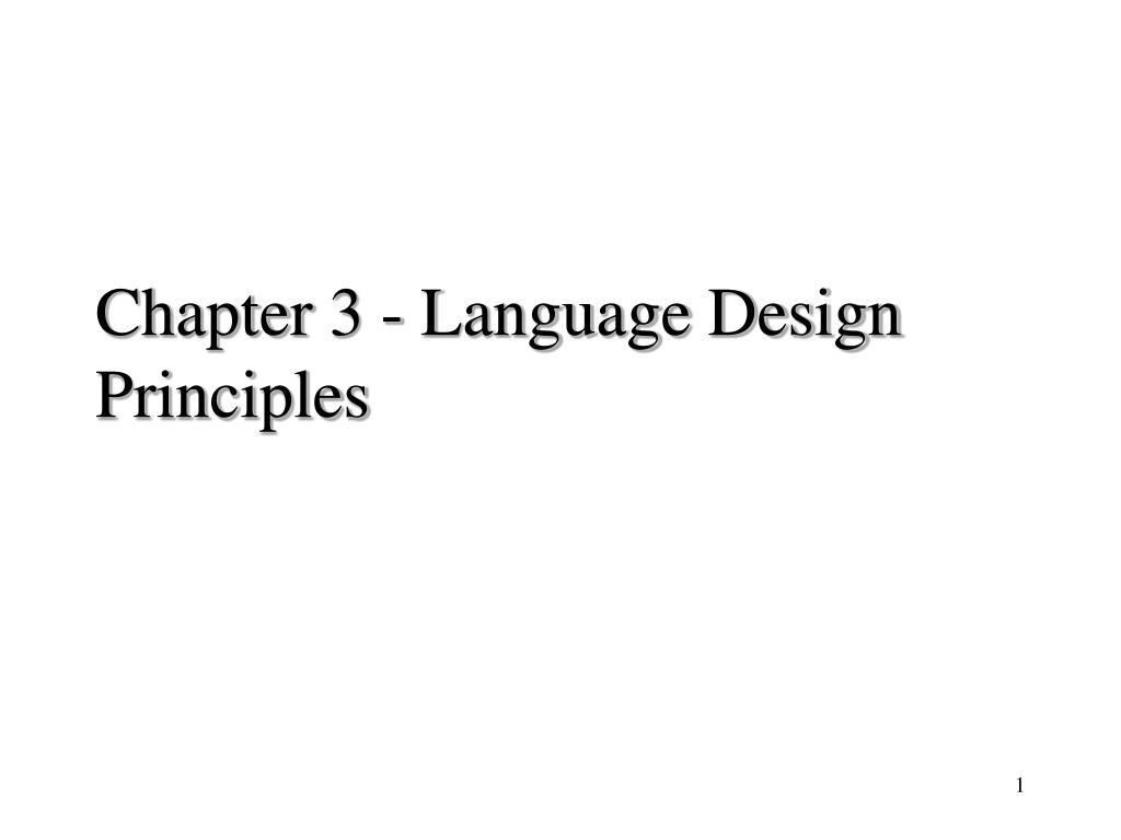 chapter 3 language design principles l.