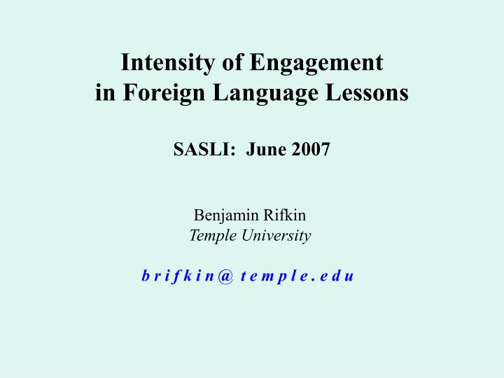 intensity of engagement in foreign language lessons sasli june 2007 n.