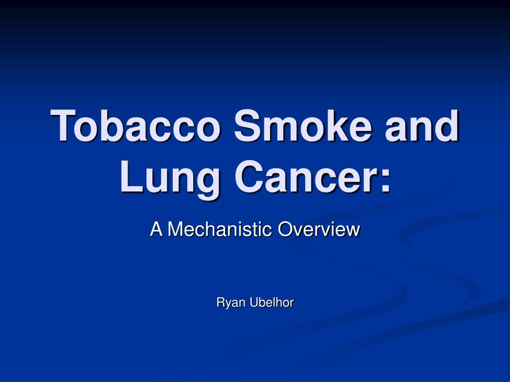 tobacco smoke and lung cancer l.