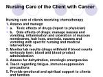 nursing care of the client with cancer28