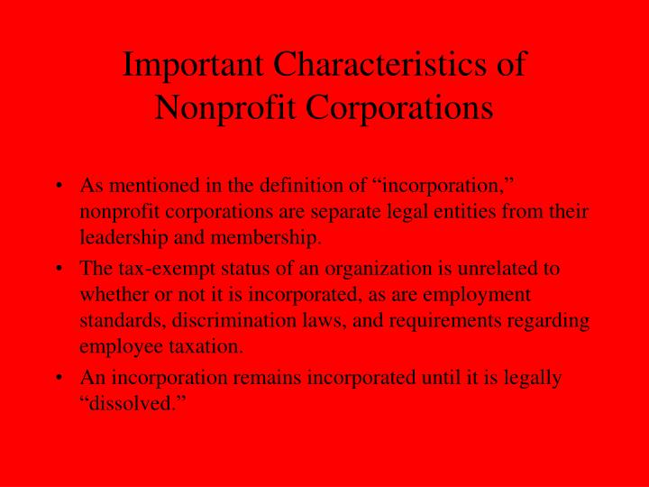 characteristics of corporations The characteristics of a multinational corporation include its engagement in exporting, joint ventures, global strategic partnerships and the use of license agreements.