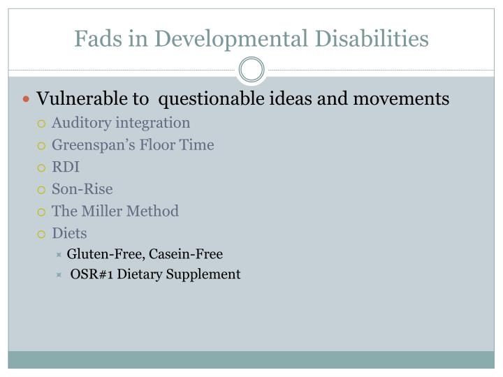 Fads in developmental disabilities