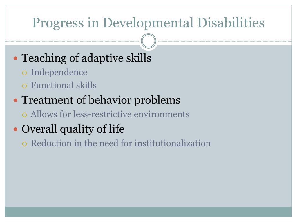 Progress in Developmental Disabilities