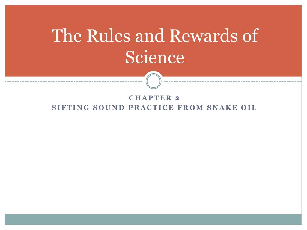 The Rules and Rewards of Science