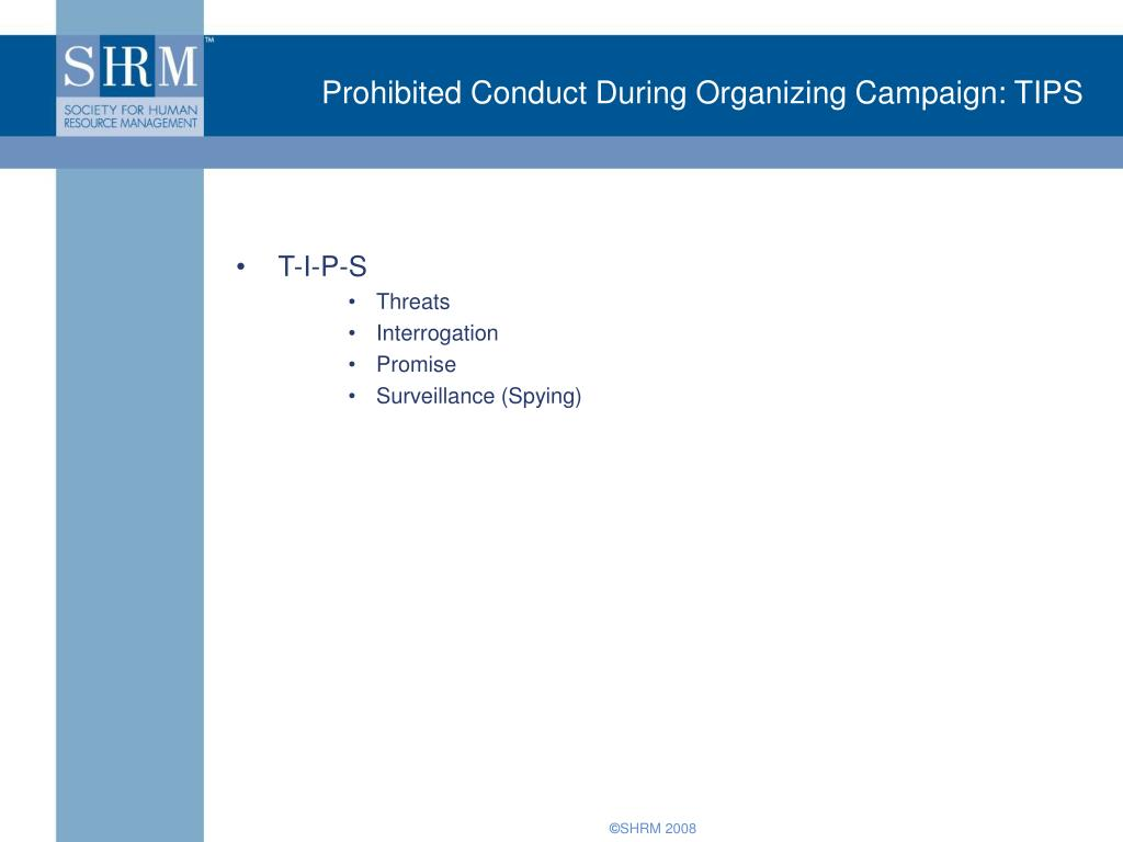 Prohibited Conduct During Organizing Campaign: TIPS