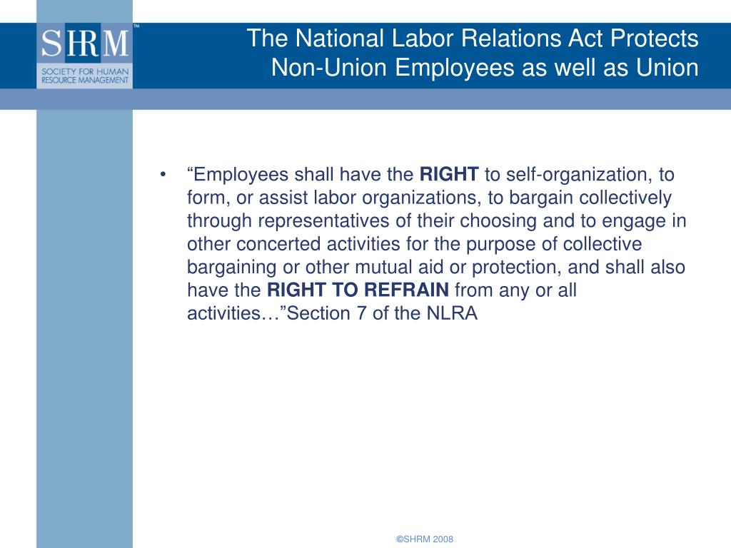The National Labor Relations Act Protects