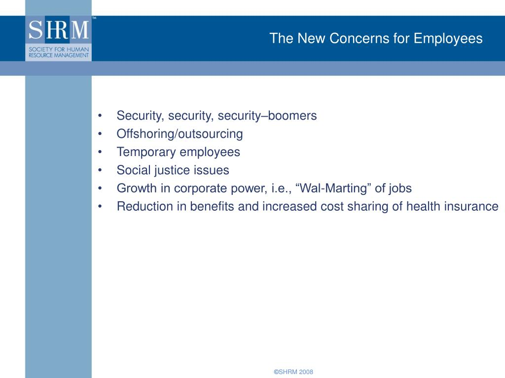 The New Concerns for Employees