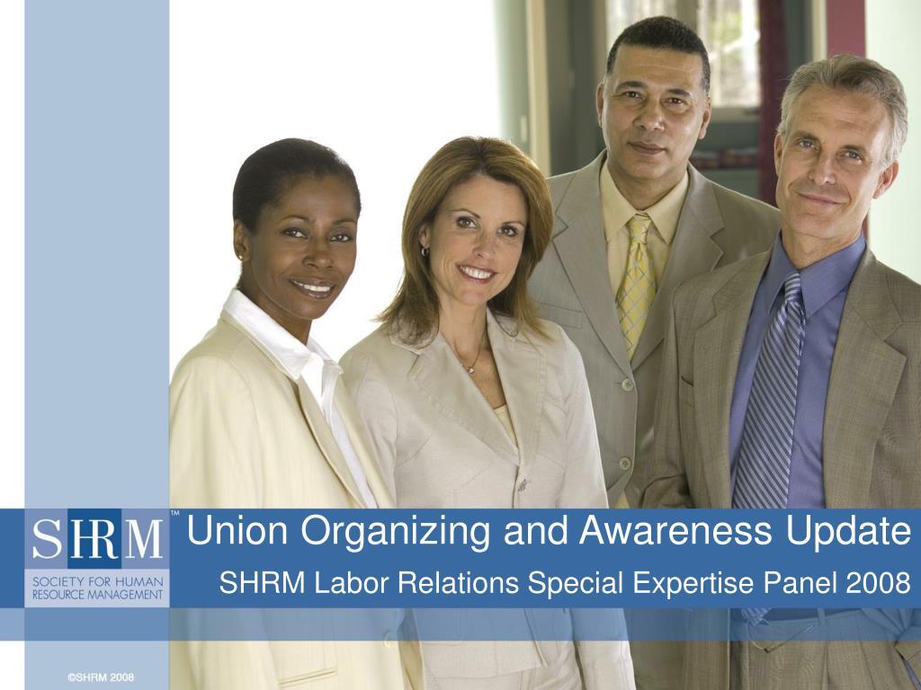 Union Organizing and Awareness Update