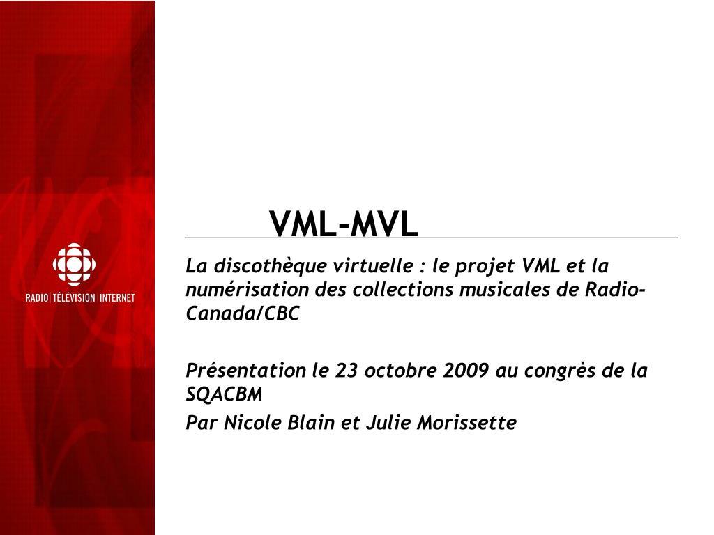 VML-MVL