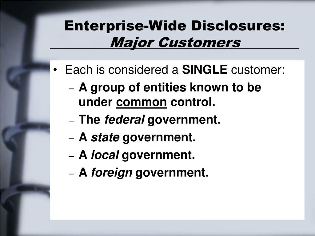 Enterprise-Wide Disclosures: