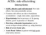 aceis side effects drug interactions
