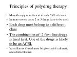 principles of polydrug therapy