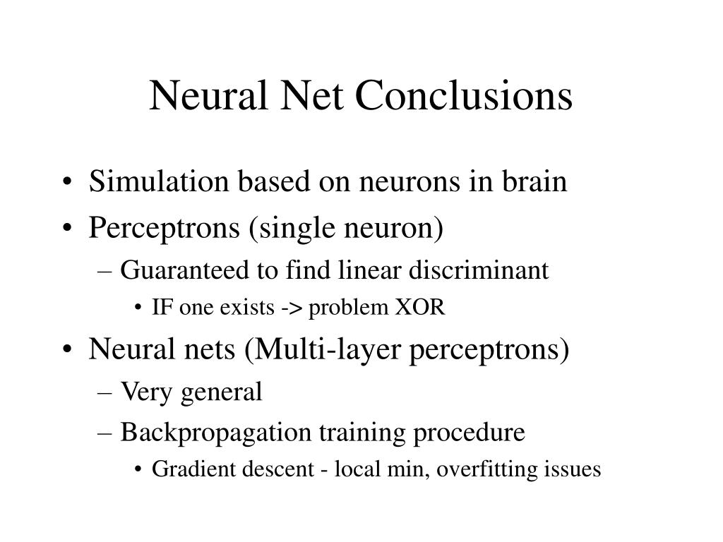 Neural Net Conclusions