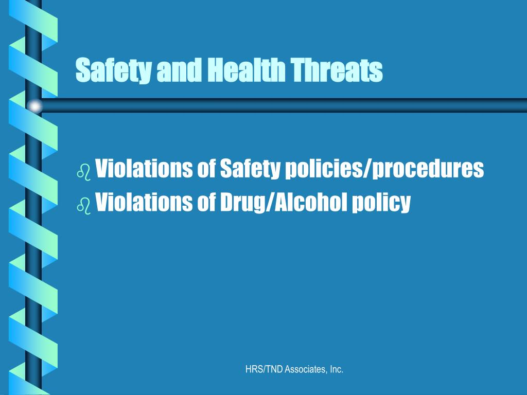 Safety and Health Threats