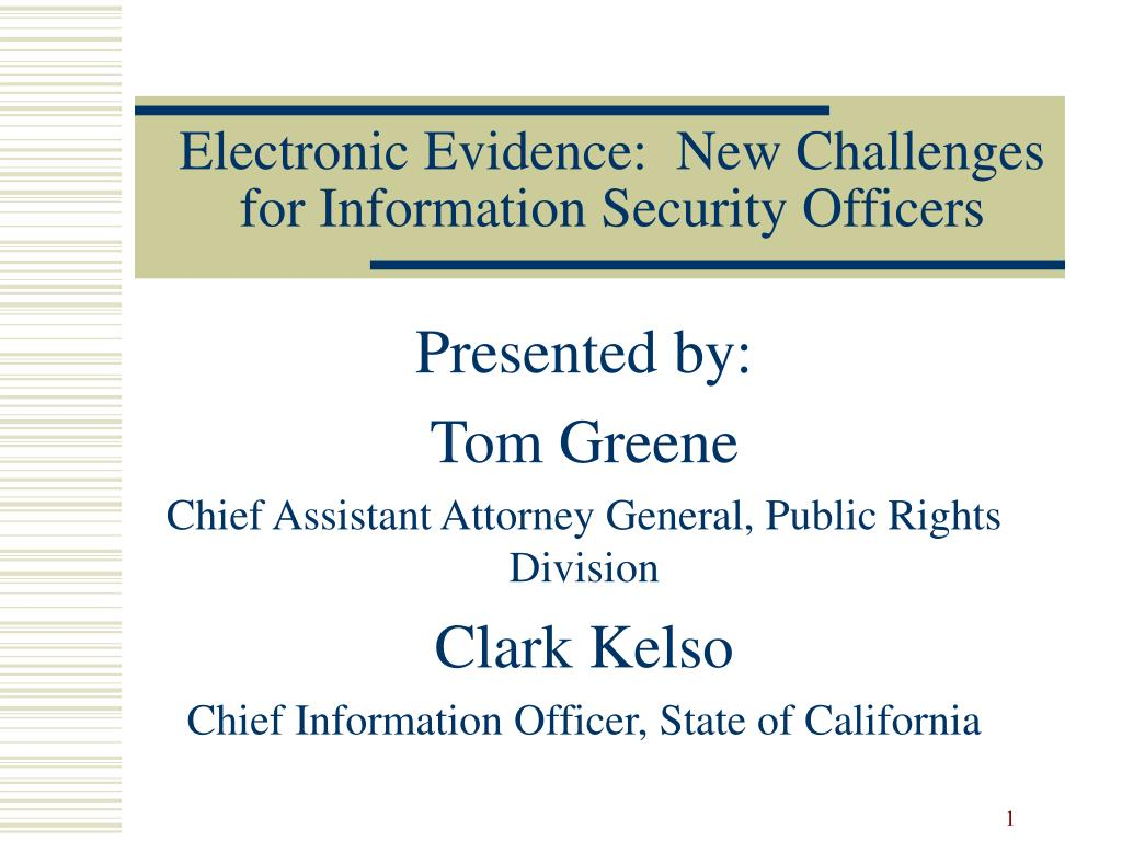 electronic evidence new challenges for information security officers l.