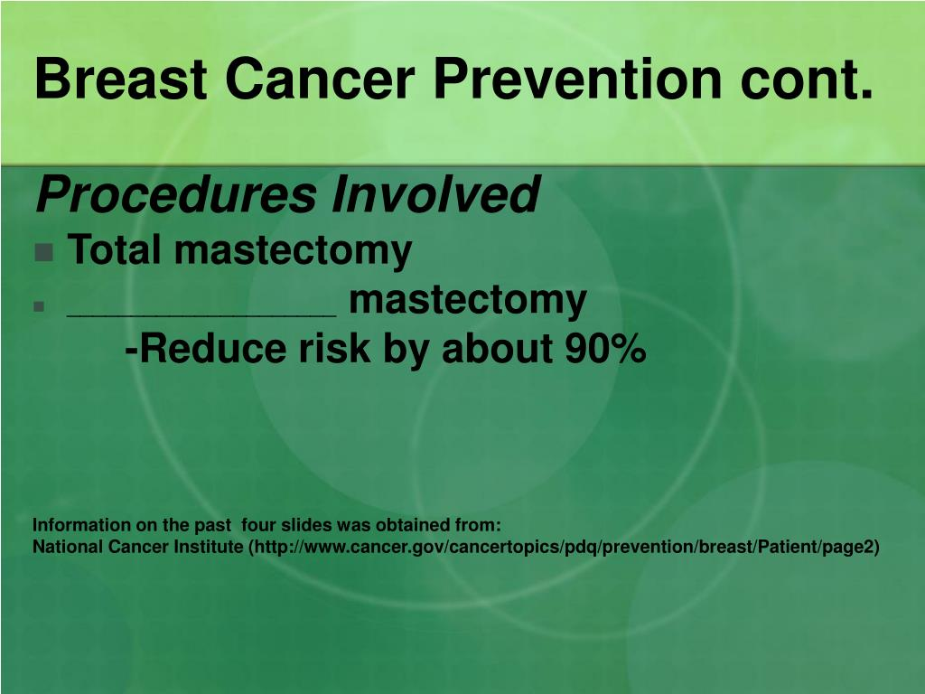Breast Cancer Prevention cont.