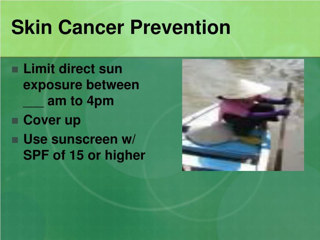 Skin Cancer Prevention