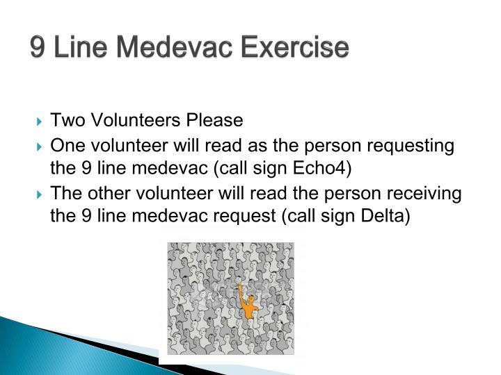9 Line Medevac Exercise