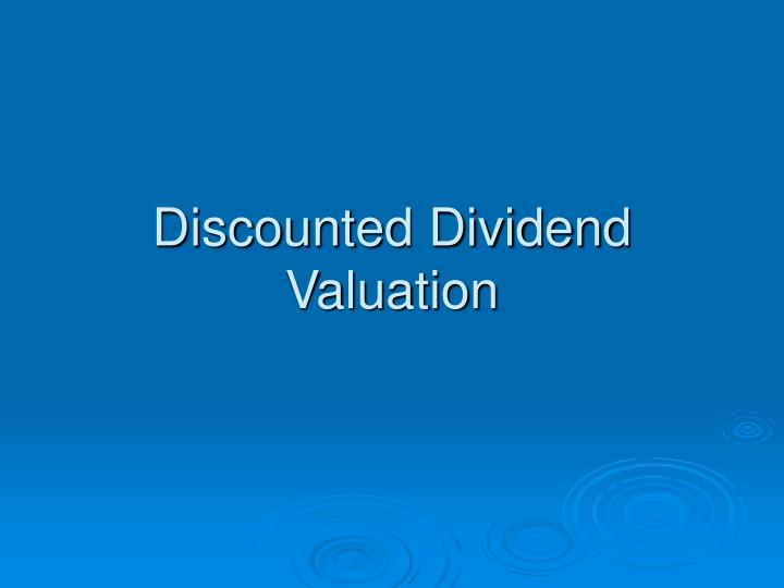 discounted dividend valuation n.