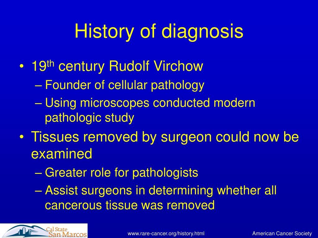 History of diagnosis