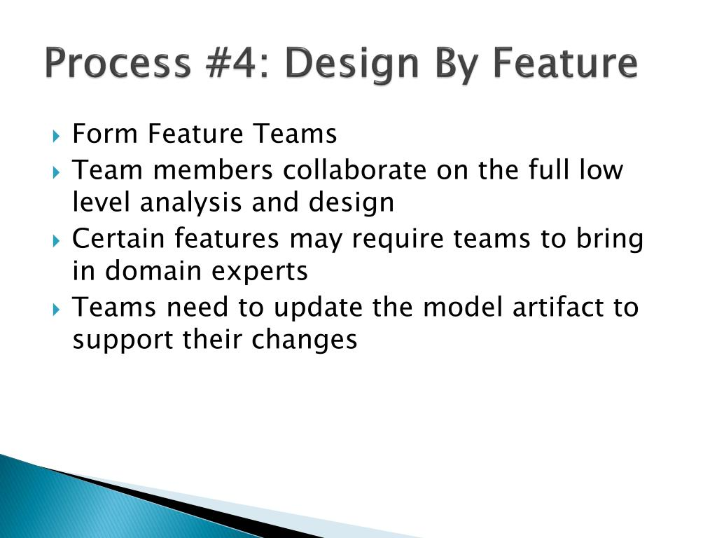 Process #4: Design By Feature