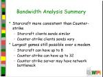 bandwidth analysis summary