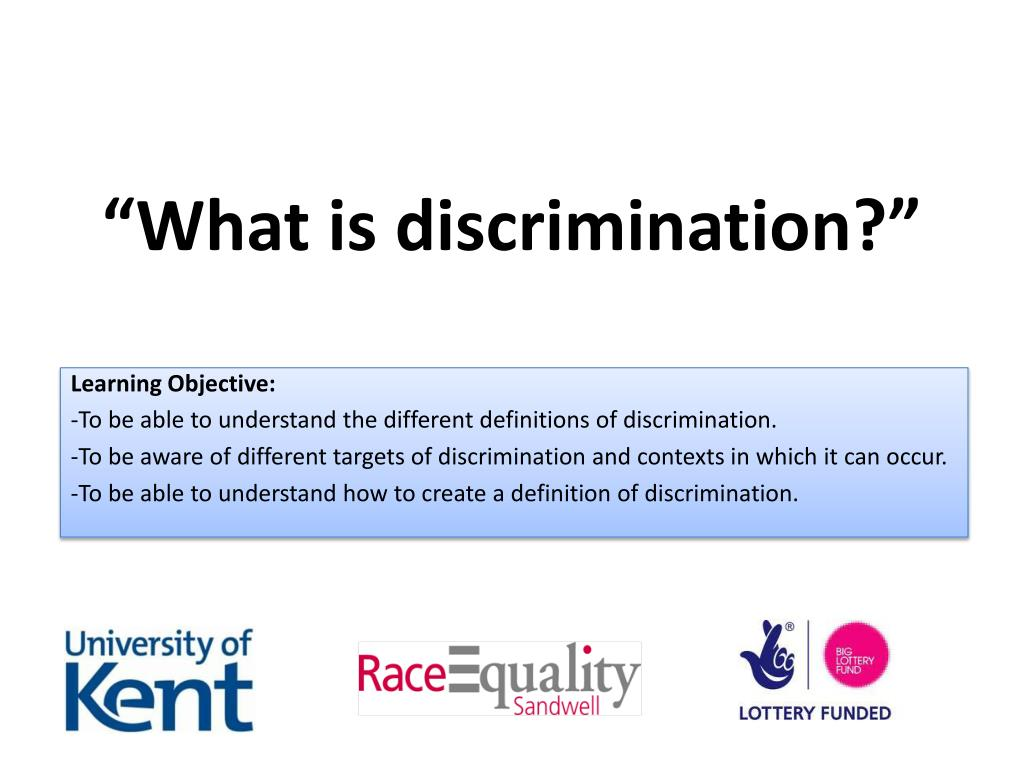 """""""What is discrimination?"""""""