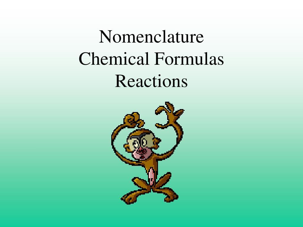 nomenclature chemical formulas reactions l.