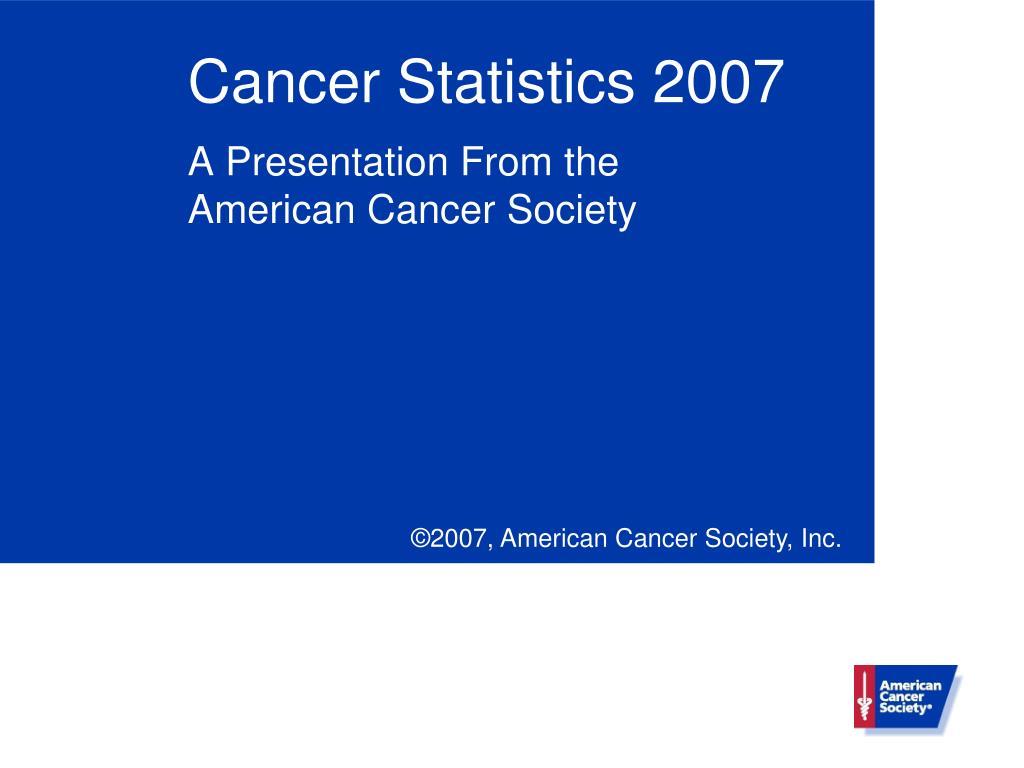cancer statistics 2007 l.