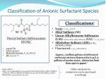 classification of anionic surfactant species
