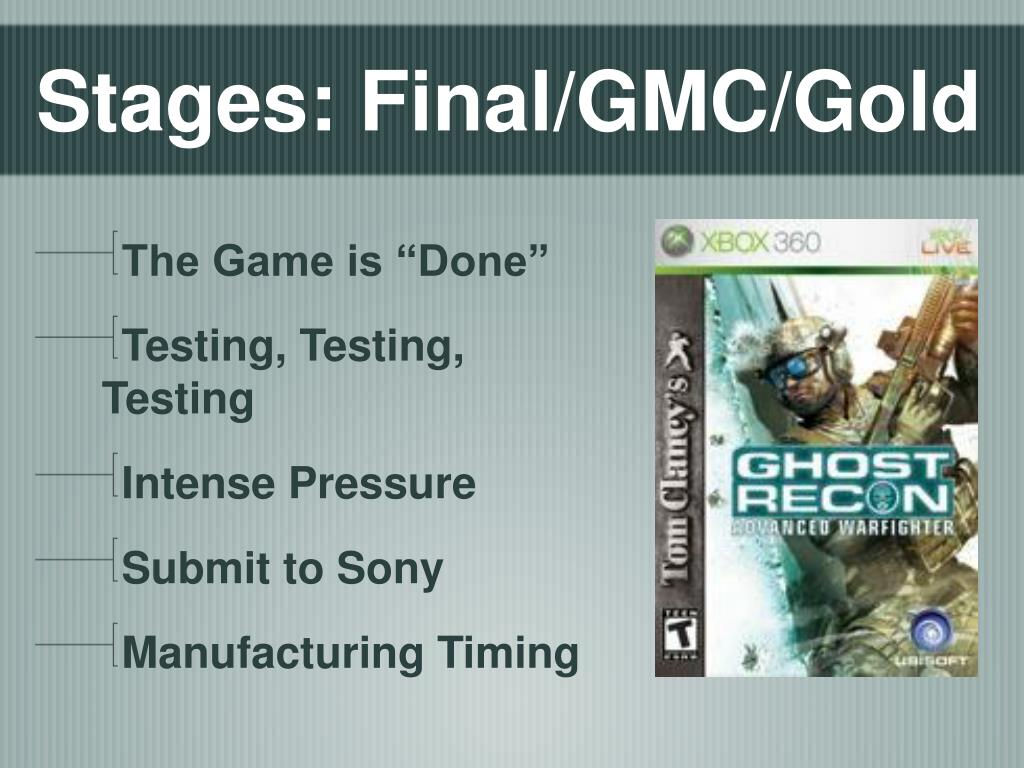 Stages: Final/GMC/Gold