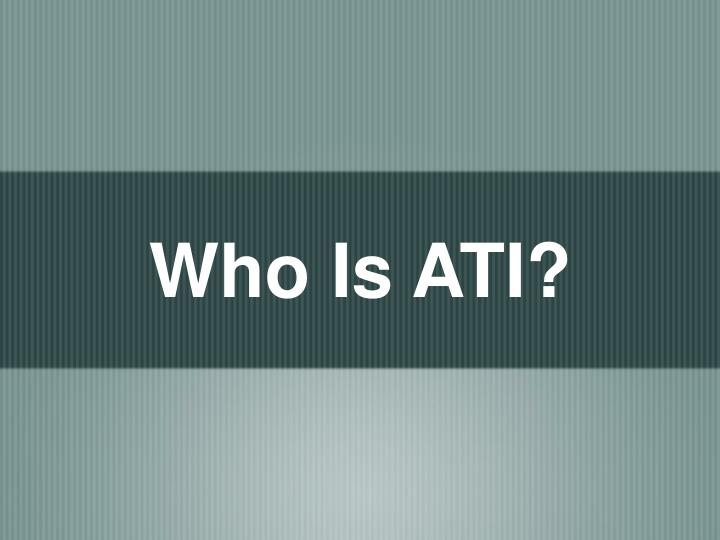 Who is ati