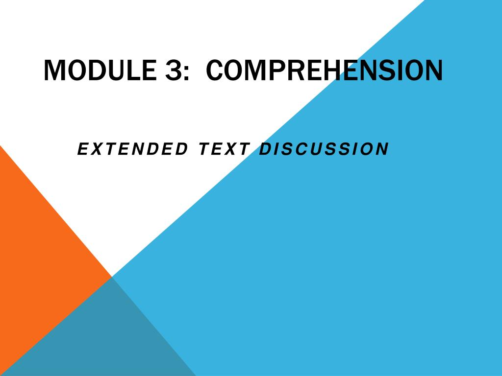 Module 3:  Comprehension