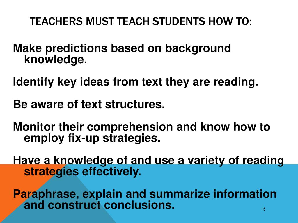 Teachers Must Teach Students How To: