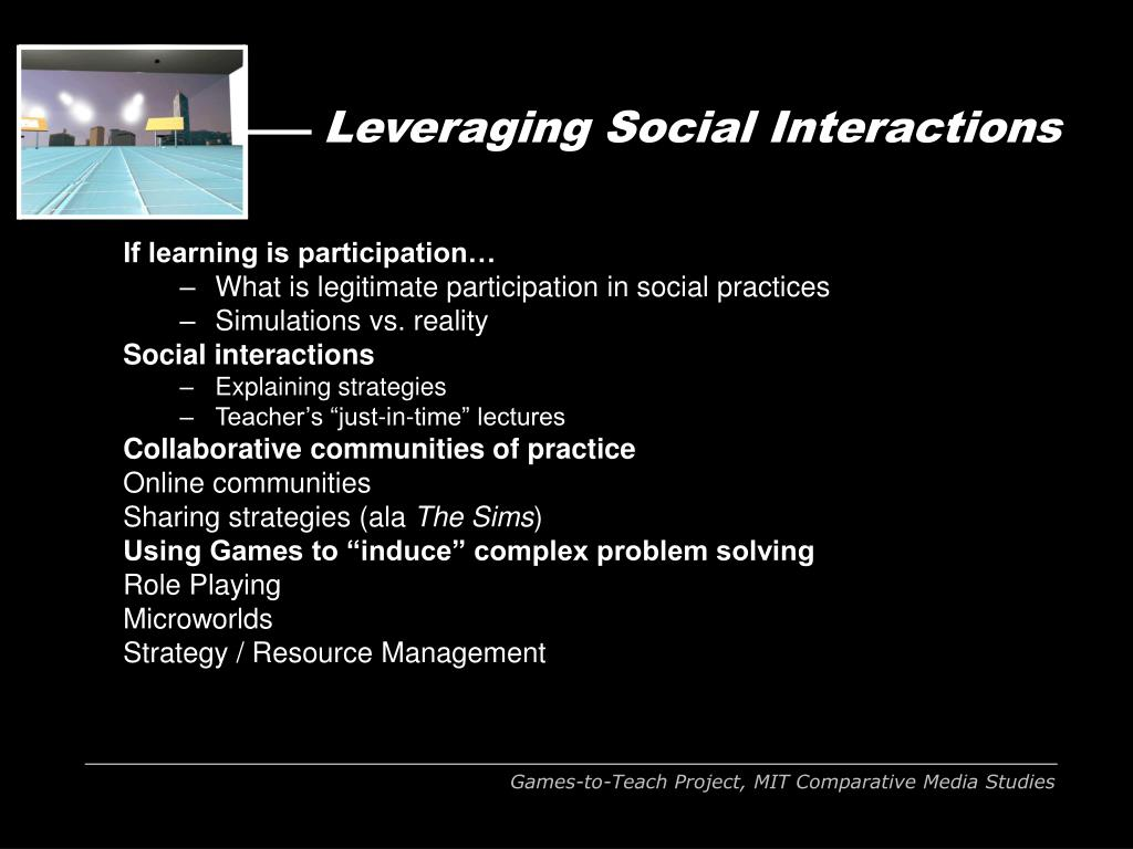 Leveraging Social Interactions