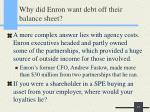 why did enron want debt off their balance sheet14
