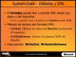 system data dataset y xml