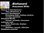 biohazard simulated rpgs